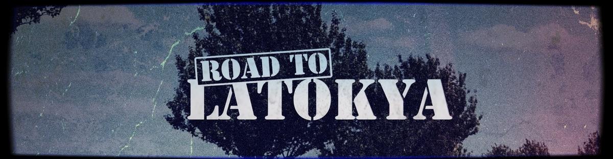 Road to Latokya
