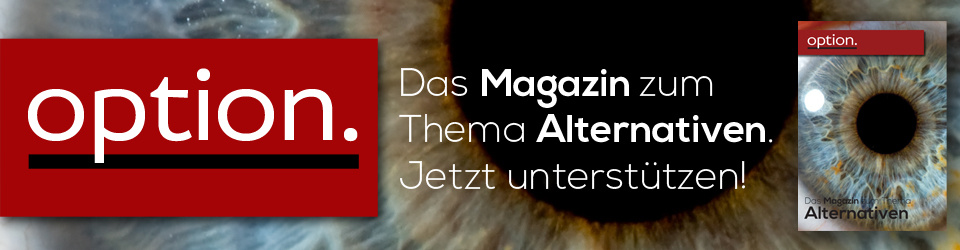option. - das Magazin zum Thema Alternativen