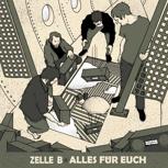 """Zelle-B – """"Alles für euch"""" LP"""
