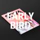 Early Bird Pre-Order