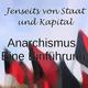 Anarchismus-Einführungsvortrag in deiner Stadt!