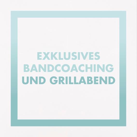 Exklusives Bandcoaching und Grillabend