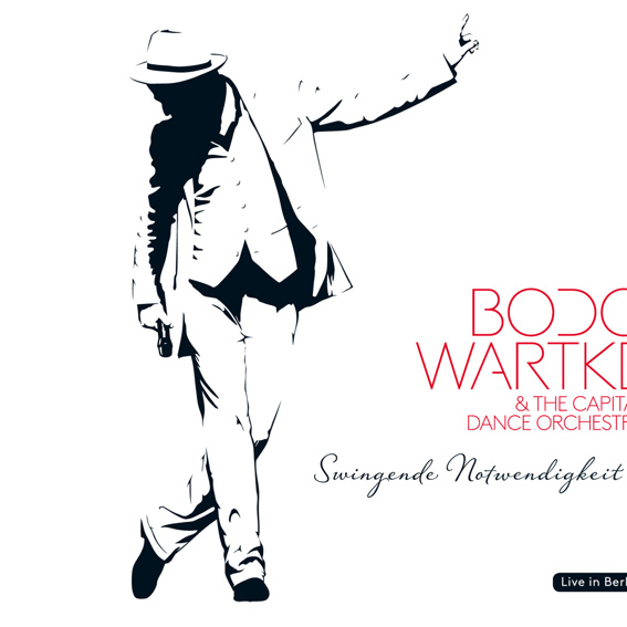 Bodo Wartke & The Capital Dance Orchestra - Swingende Notwendigkeit (handsigniert)