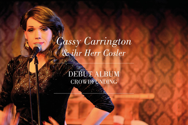 Cassy Carrington & ihr Herr Cosler - Debut Album Crowdfunding