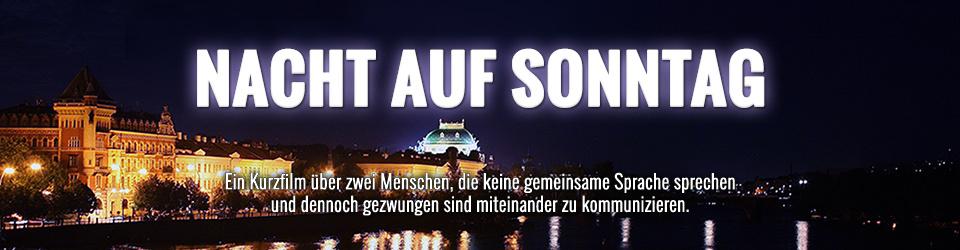 Kurzfilm - NACHT AUF SONNTAG