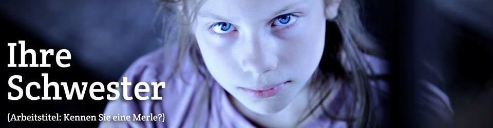 Ihre Schwester - Realisierung eines Kurzfilmes