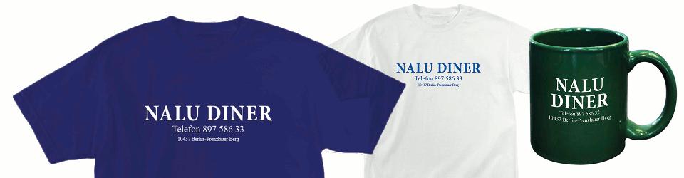 Nalu Diner's making some T-Shirts &  Mugs