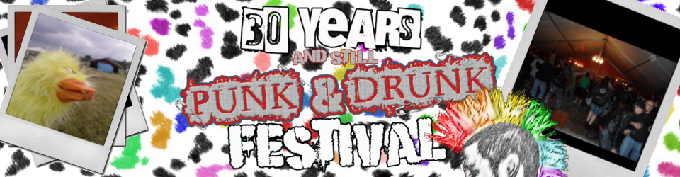 30 Years and still Punk and Drunk Festival 2014  2. Versuch
