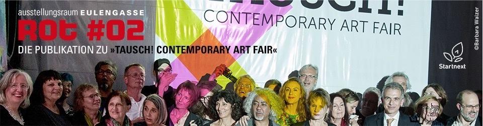 TAUSCH! Contemporary Art Fair – ROT #02 Magazin