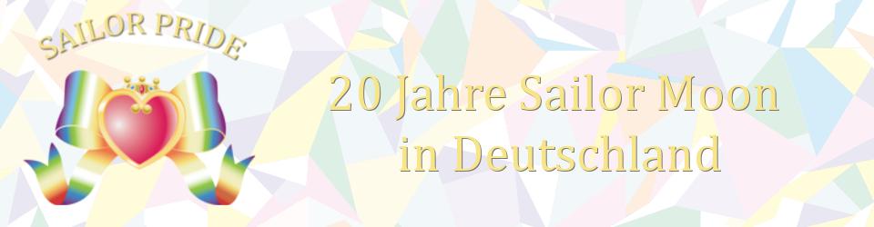 Sailor Pride - 20 Jahre Sailor Moon in Deutschland