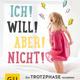 """Buch """"ICH! WILL! ABER! NICHT!"""" signiert von Susanne Mierau"""