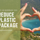 Reduce your plastic waste!