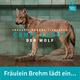 Tickets für eine Sondervorstellung Fräulein Brehms Tierleben Canis lupus - Der Wolf
