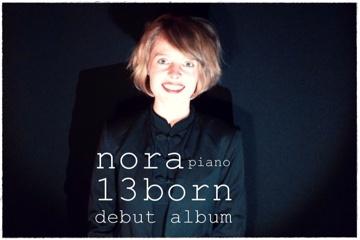 """Nora Born  """"13"""" - Debut Album"""