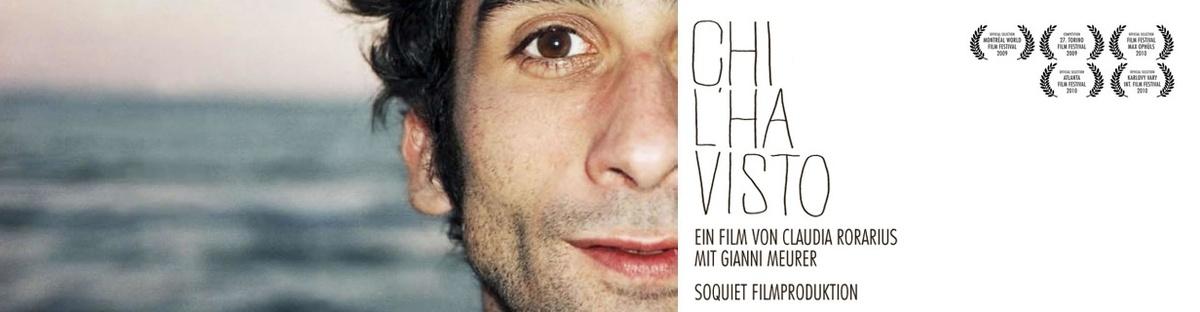 CHI L'HA VISTO - WO BIST DU  - 90 min. Spielfilm KINOSTART UND DVD-RELEASE