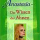 """Buch """"Anastasia, Band 6: Das Wissen der Ahnen"""" mit persönlicher Signierung und einem weisen Zitat von mir und meinen Ahnen;-)"""