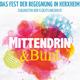 """""""Mittendrin & Bunt"""" Festival Plakat"""