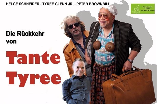 Die Rückkehr von Tante Tyree!- Der Film