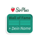 "Dein Name auf der ""Wall of Fame"" in dem SirPlus Laden"
