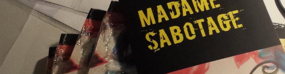Madame Sabotage - Ein Buch von Multiple-Sklerose-Betroffenen