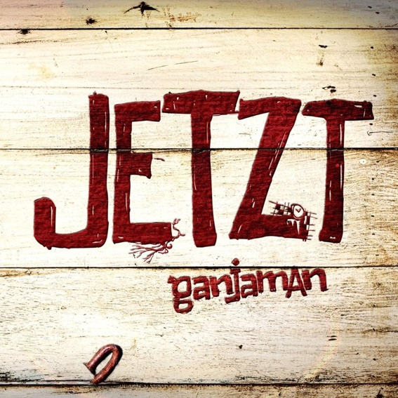 Ganjaman - Jetzt, signed album + personal dedication