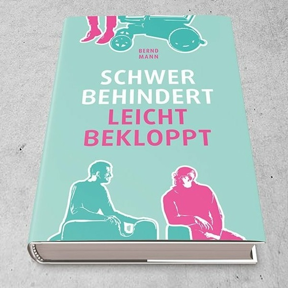 """Buch """"Schwer behindert, Leicht bekloppt"""""""