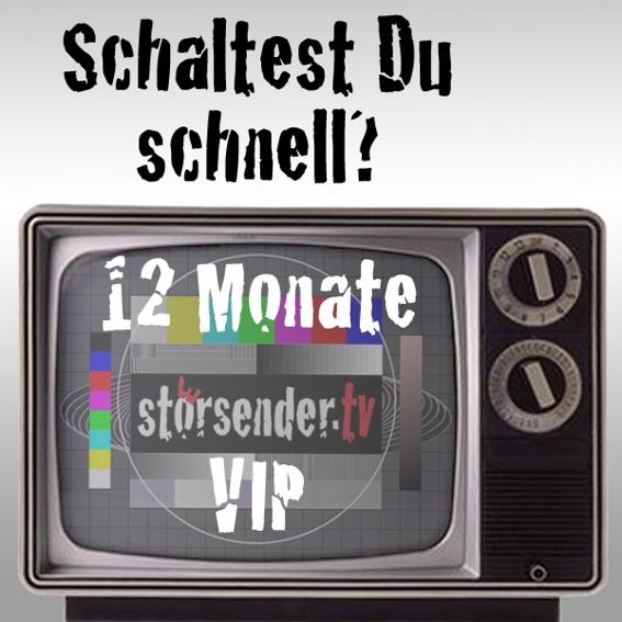 1 Jahr samt 20 Folgen stoersender.tv VIP