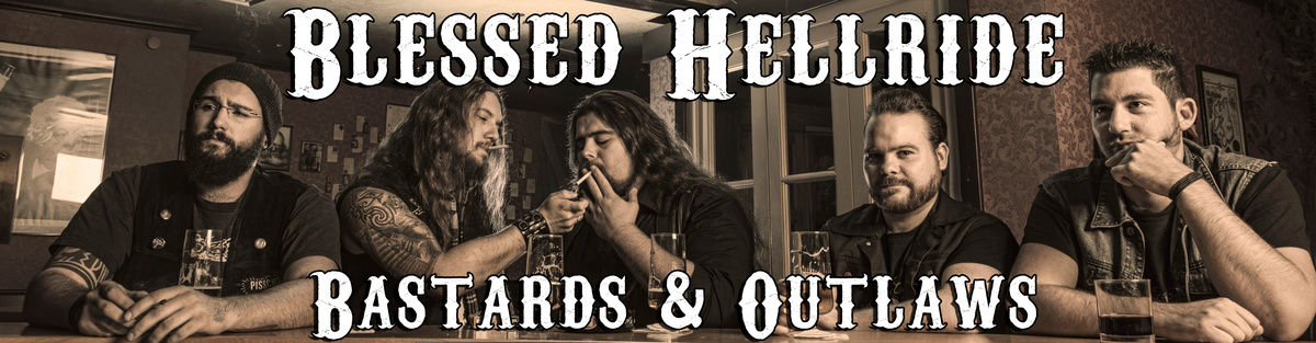 Blessed Hellride - Bastards & Outlaws the Album
