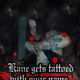 Dein Name als Tinte unter Kane's Haut/ Kane gets inked with your name