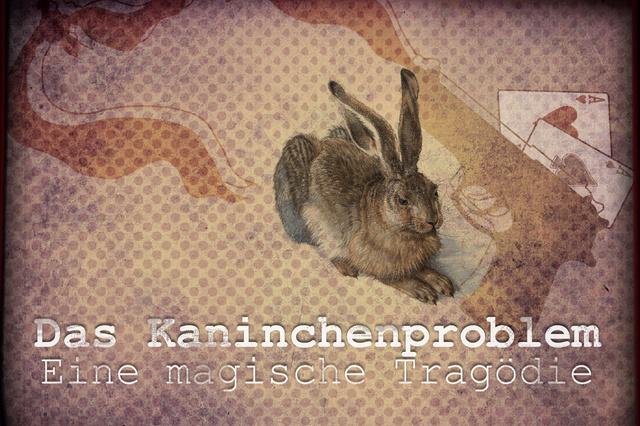 Das Kaninchenproblem - Eine magische Tragödie