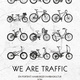 WE ARE TRAFFIC - Poster