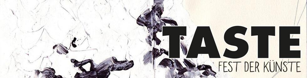 TASTE - Fest der Künste