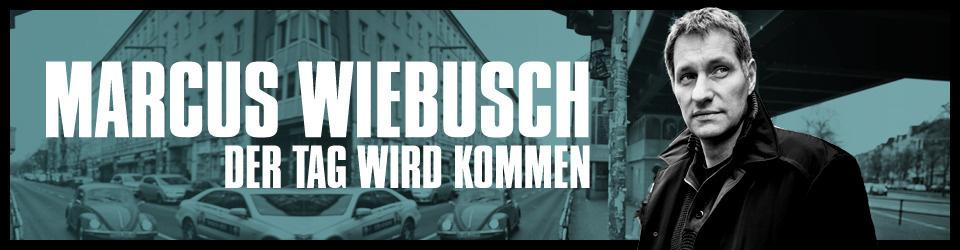 """Marcus Wiebusch  """"Der Tag wird Kommen"""" Film"""