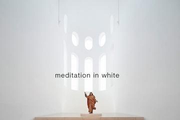 Meditation in White | Klang – Raum – Bild
