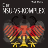 Buch: Der NSU-VS-Komplex