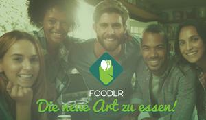 Foodlr - Die neue Art zu essen!