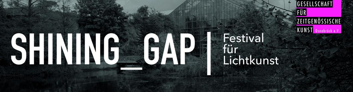 SHINING_GAP | Festival für Lichtkunst