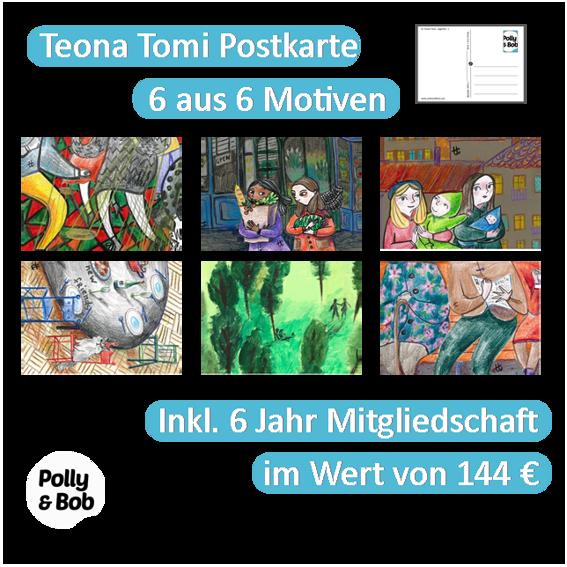 1/2 Beitrag für ein Event in deiner Nähe + 6 Teona Tomi Postkarten (1 Set) + 6 Jahre Mitgliedschaft im Wert von 144 Euro