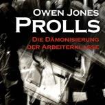 Buch: Prolls von Owen Jones