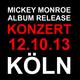Konzert Ticket für das Release Konzert am 12.10.2013 in Köln