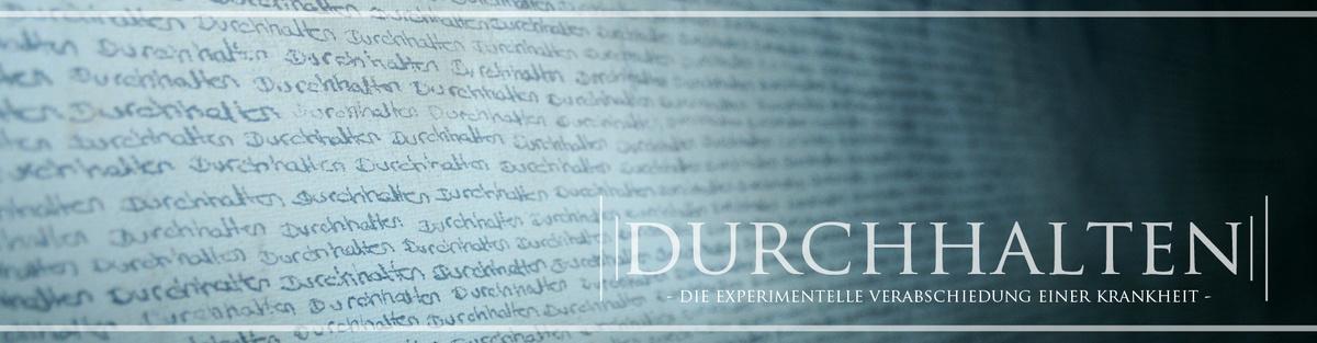 """""""Durchhalten"""" (AT) - Ein experimenteller Kurzfilm"""