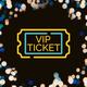 VIP Ticket - Viel ImPact Ticket