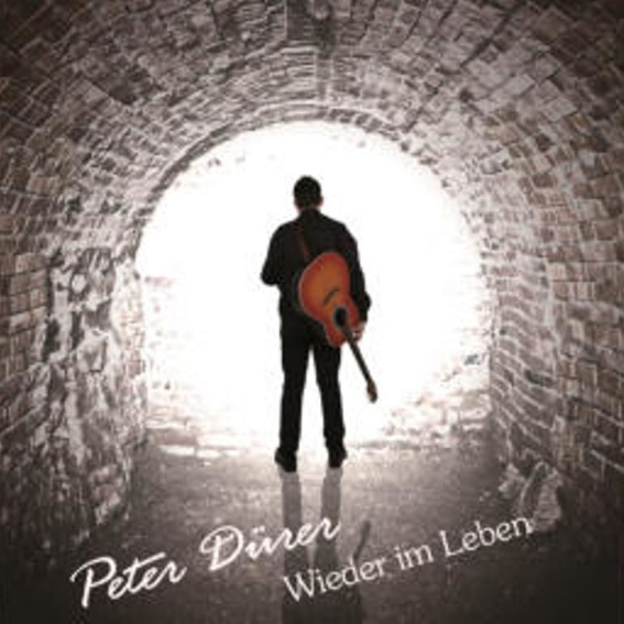 "Peter Dürer - ""Wieder im Leben"", handsigniert"