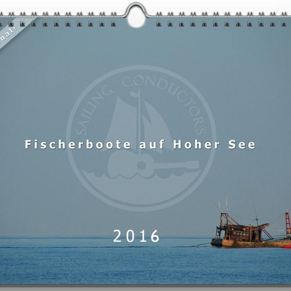 Fischerboote auf Hoher See - Kalender 2016 - A3