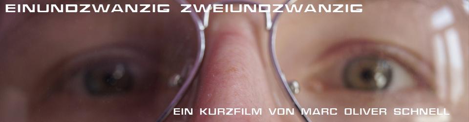 "Kurzfilm ""Einundzwanzig zweiundzwanzig"""