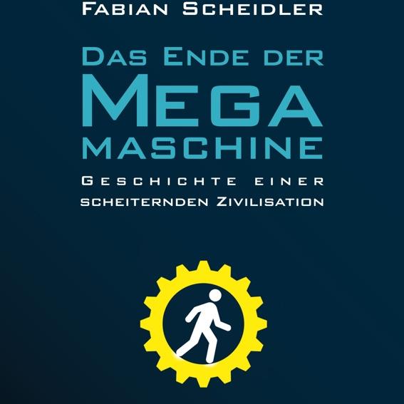 Das Ende der Megamaschine mit persönlicher Widmung von Fabian Scheidler