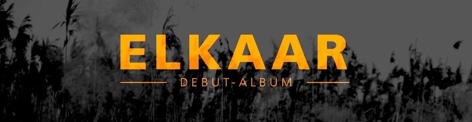 Elkaar - Debütalbum