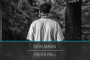 Don Maxin - Freier Fall (Albumproduktion)