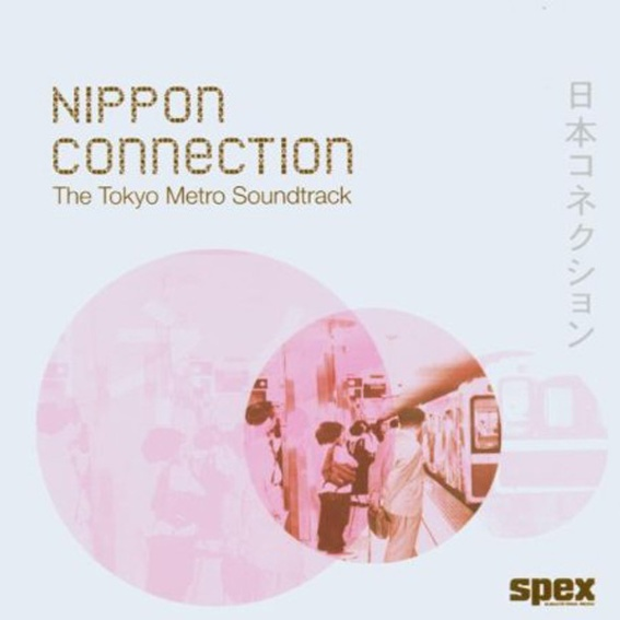 CD Nippon Connection - The Tokyo Metro Soundtrack