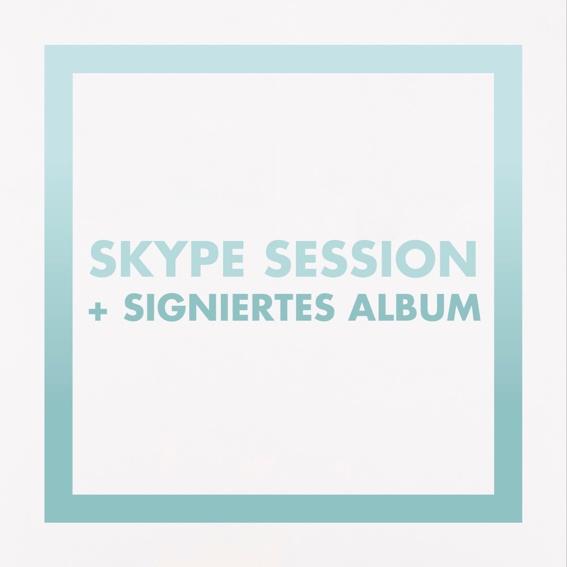 Skype Session + signiertes Album
